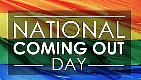 October 11 - National Coming Out Day: Learn It's History Because Together We Are POWERFUL!