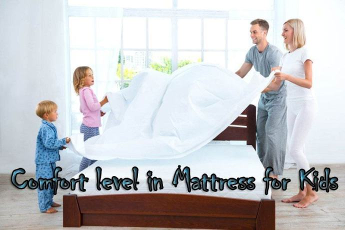Comfort level in Mattress for Kids
