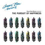Brave New Waves - The Pursuit Of Happiness