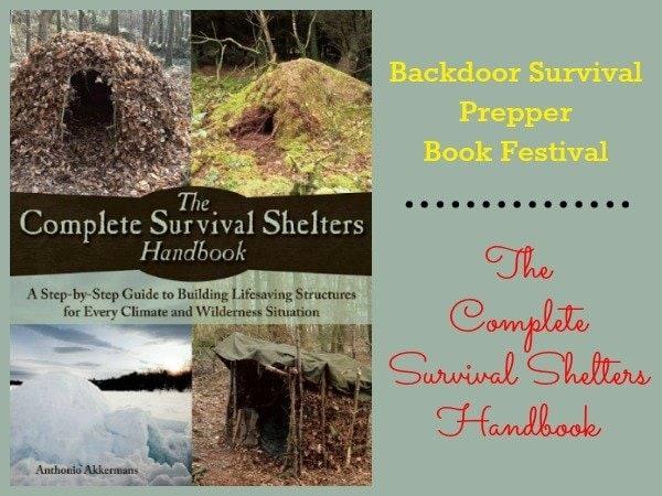 Complete Survival Shelters Handbook   Backdoor Survival