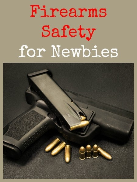 Firearms Safety for Newbies | Backdoor Survival