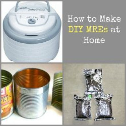 How to Make Your Own DIY MREs – Homemade MRE Tips