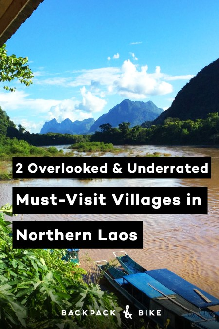 Want to get off the backpacker trail? The beautiful mountains of Northern Laos will surely put you at ease. Visit these 2 overlooked and underrated villages – Muang Khua & Muang Ngoy.