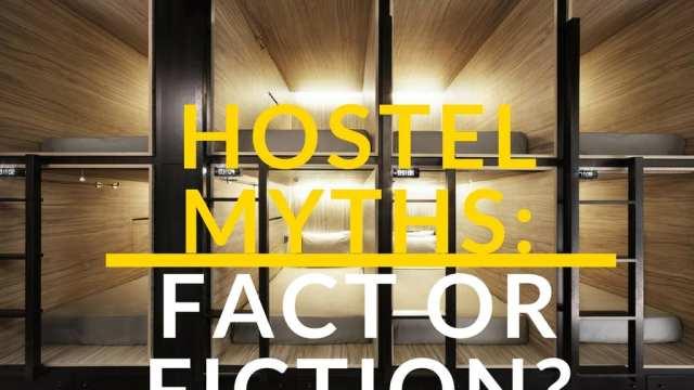 hostel myths