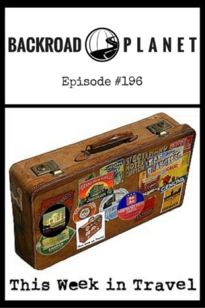 "Untitled design 5 e1444669144377 - Backroad Planet on ""This Week in Travel"" Podcast #196"