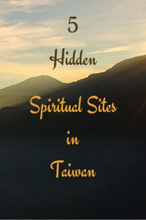 Off-the-beaten-path spiritual sites in Taiwan suited for meditation beckon with forested trails, plunging waterfalls, grand temples, and stunning views.