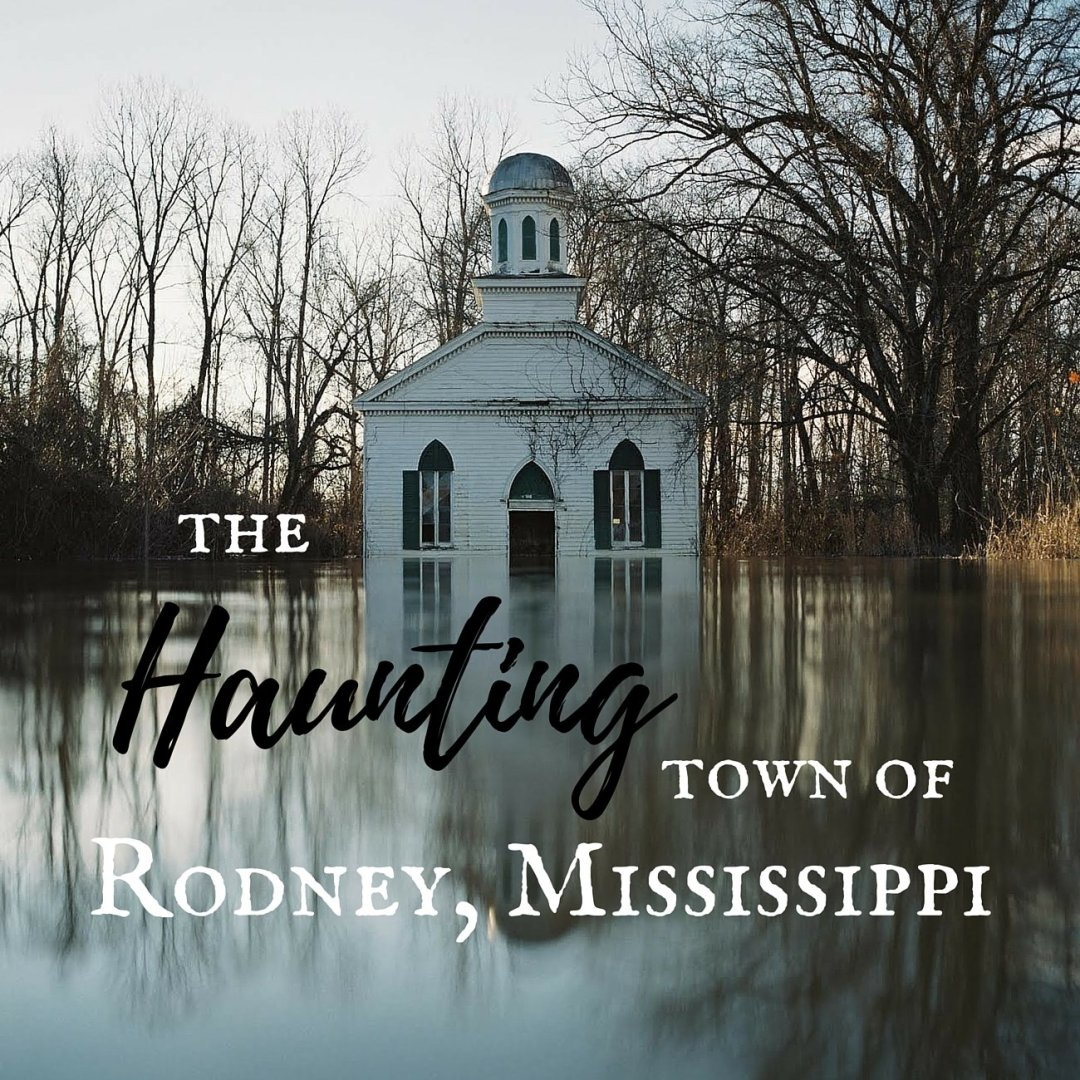 Haunting 4 - The Haunting Town of Rodney, Mississippi: A Photo Essay