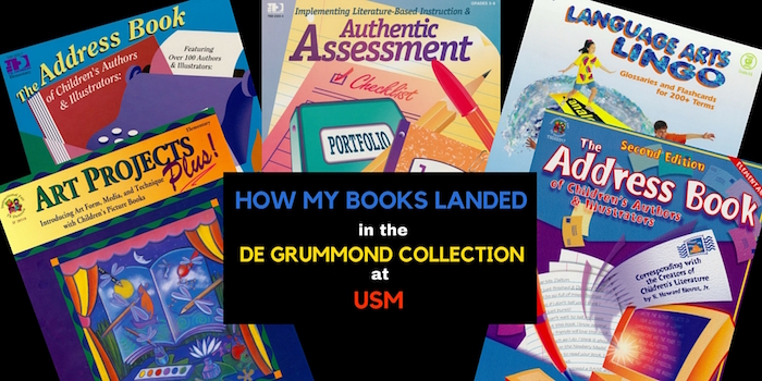 How my Books Landed in the de Grummond Collection at USM Backroad Planet