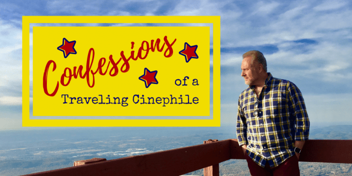 Confessions 2 - Confessions of a Traveling Cinephile