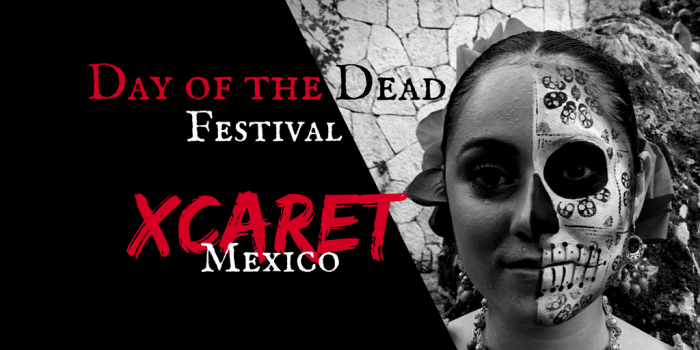 Day of the Dead 2 - Xcaret Day of the Dead Festival
