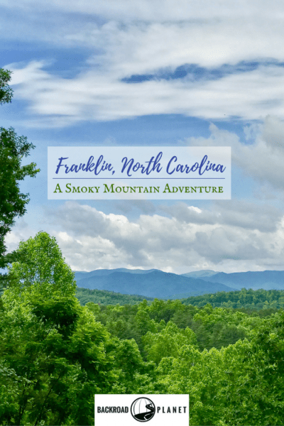 A Franklin, North Carolina, Smoky Mountain adventure takes us over the Little Tennessee River Greenway, along the Mountain Waters Byway, and up Pickens Nose!