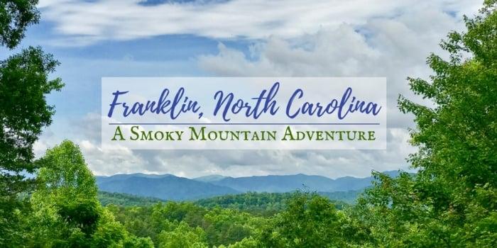 Outdoor Adventure in - Franklin, North Carolina: A Smoky Mountain Adventure
