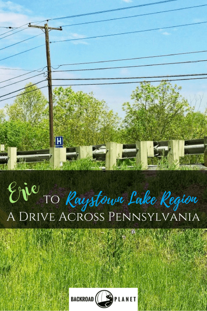 Erie to Raystown Lake Region 2 - Erie to the Raystown Lake Region: A Drive Across Pennsylvania