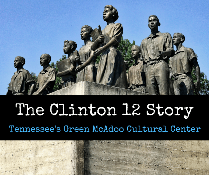 The Clinton 12 Story - The Clinton 12 Story: Tennessee's Green McAdoo Cultural Center