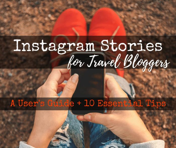 Instagram Stories for Travel Bloggers 3 - Instagram Stories for Travel Bloggers: A User's Guide + 10 Essential Tips