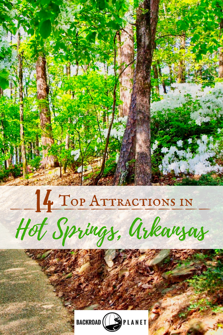 Hot Springs Arkansas 2 - 14 Top Attractions in Hot Springs, Arkansas