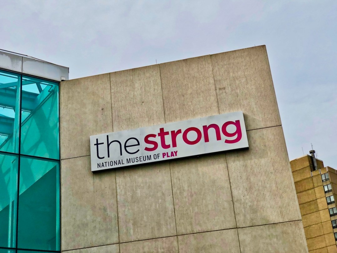 strong museum of play sign - Find Fun and Laughter in Upstate New York