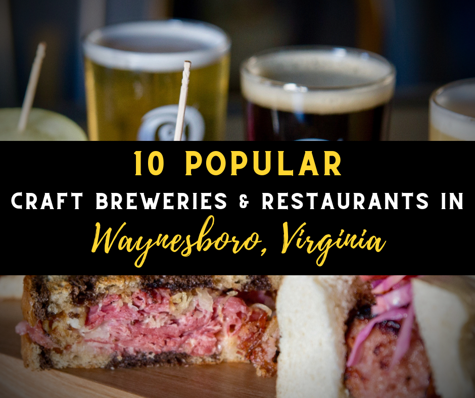 Restaurants in Waynesboro VA featured image - Visit Waynesboro Virginia: Gateway to the Shenandoah Valley