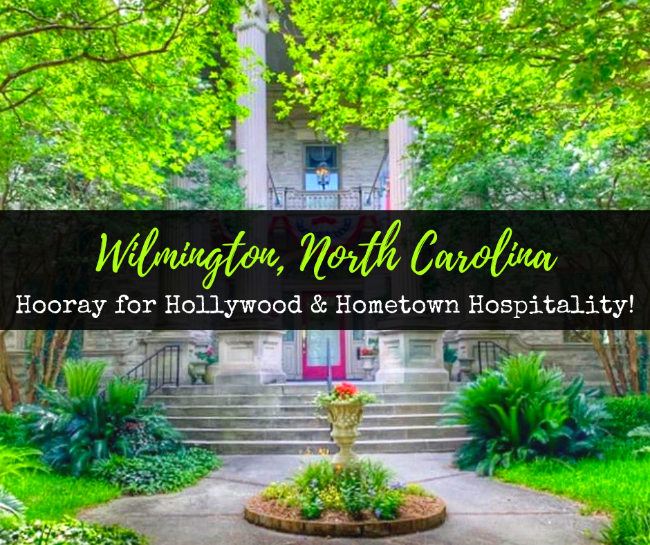 Wilmington North Carolina Movies Featured Image