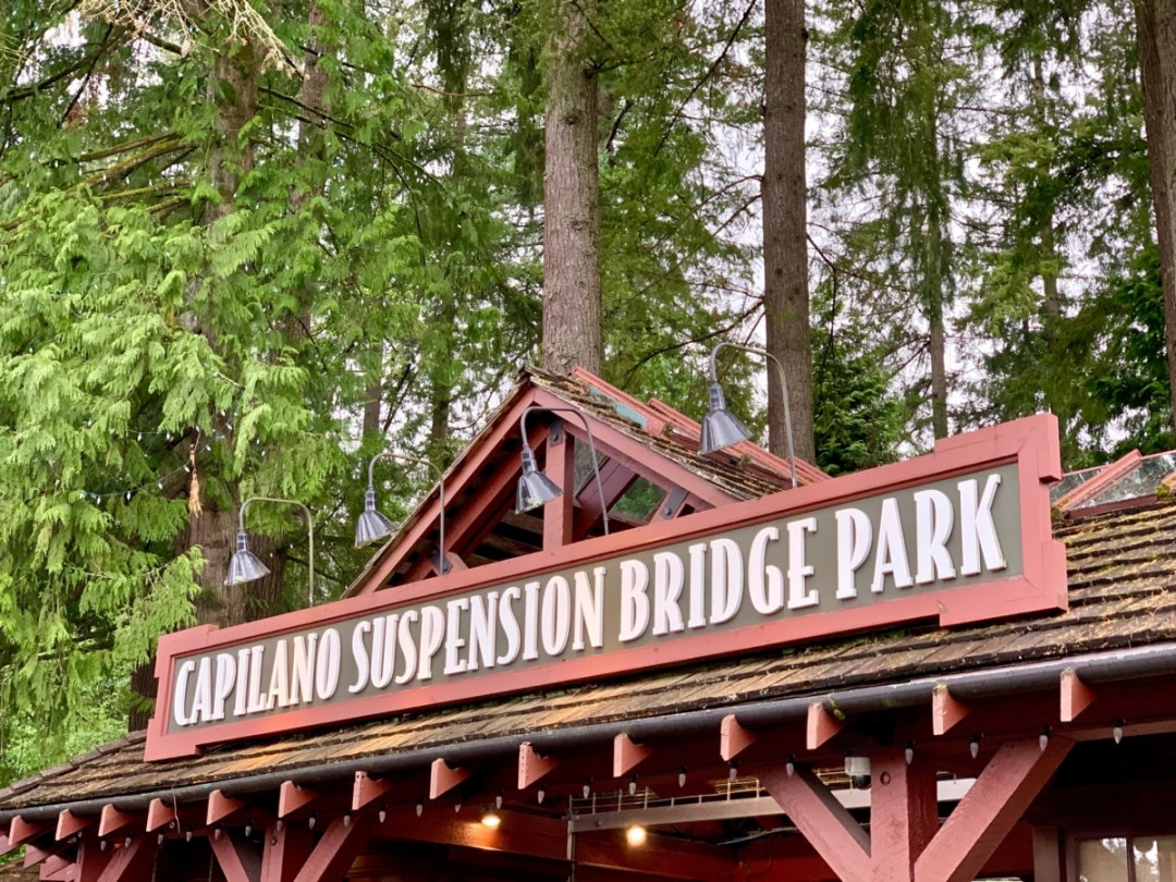 Capilano Suspension Bridge Park Entrance - Tour Capilano Suspension Bridge Park and See Vancouver in a Day