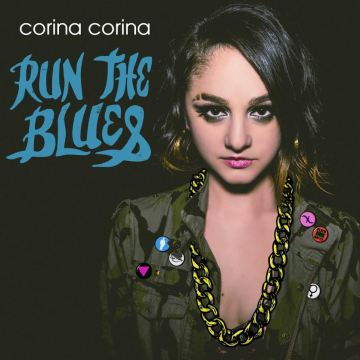 Corina Corina - Run The Blues