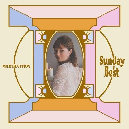 Album Artwork for Sunday Best by Martha Ffion