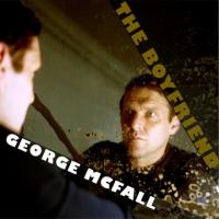 Premiere: George McFall releases new single, The Boyfriend