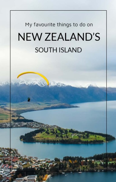 My 13 favourite things to do in New Zealand's South Island. This is a parasailer floating down over Queenstown.