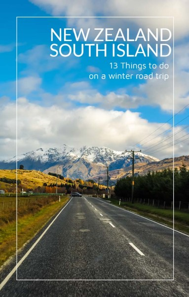 13 Things to do on New Zealand's South Island