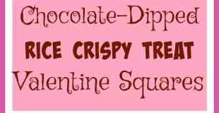 Chocolate-Dipped Rice Crispy Treat Valentine Squares