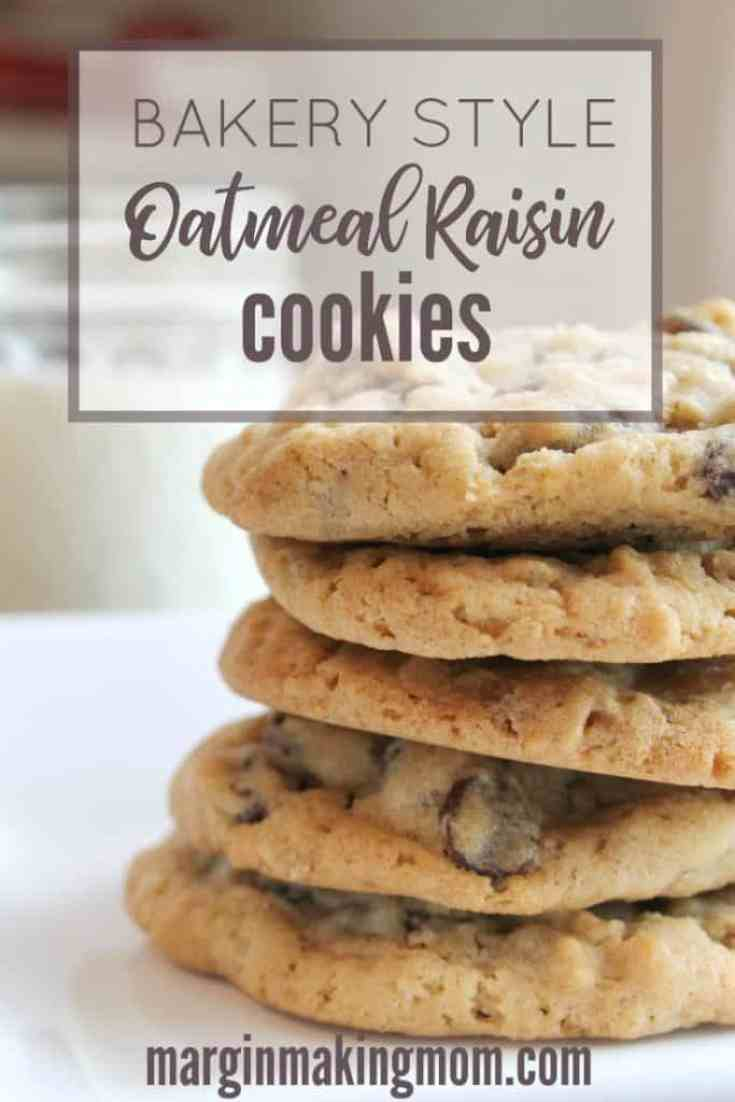 Bakery Style Oatmeal Raisin Cookies - Margin Making Mom Join us for Foodie Friday!