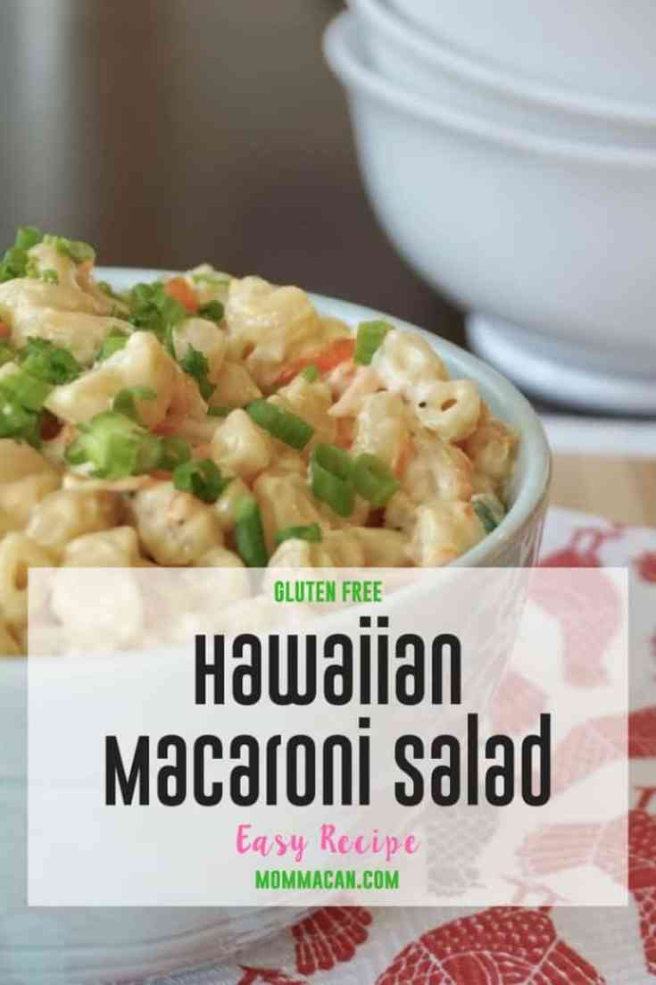 Gluten Free Hawaiian Macaroni Salad - Mommacan.com Come on over for Foodie Friday Link Party!