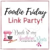 Foodie Friday Link Party!