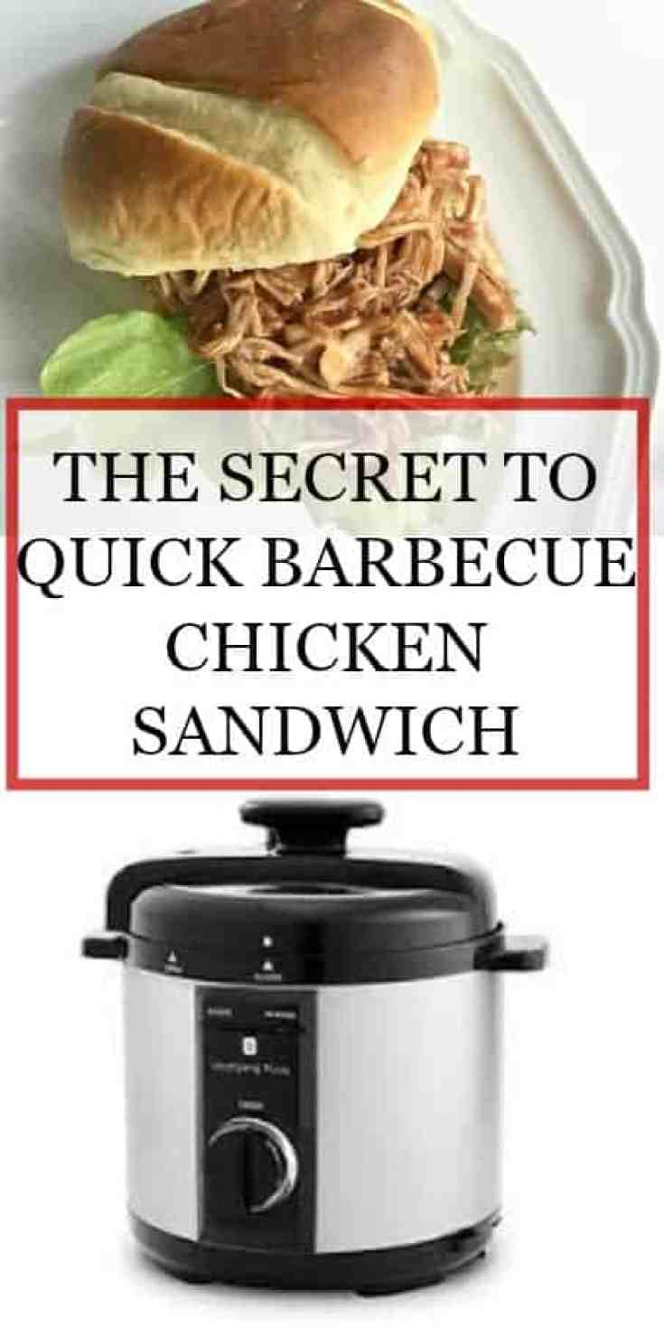 The Secret to Quick Barbecue Chicken Sandwich