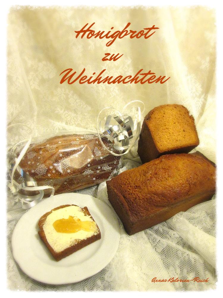 Honigkuchen von Anna's Kalorien-Reich