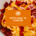 Bacon and Cream Keto Mac 'N Cheese Recipe