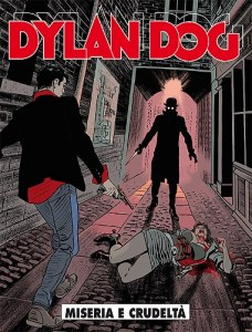 Dylan Dog 354: Miseria e crudeltà, copertina di Angelo Stano