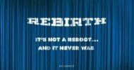 DC Comics: Rebirth non sarà un nuovo reboot