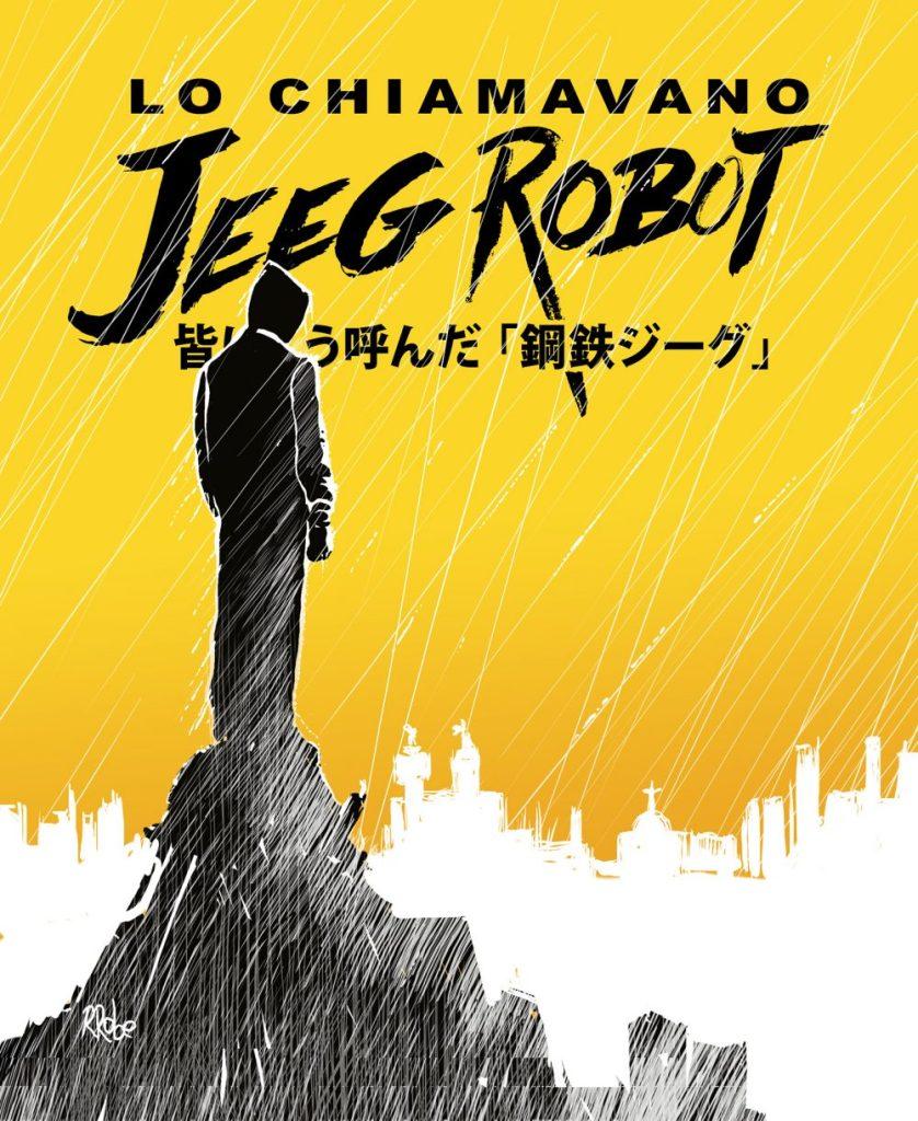 Lo chiamavano Jeeg Robot, copertina di Roberto Recchioni