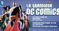 La Grandiosa DC Comics: Napoli COMICON annuncia l'inaugurazione della mostra