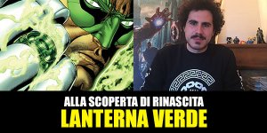 RW-Lion, DC Comics: Alla scoperta di Rinascita – Lanterna Verde