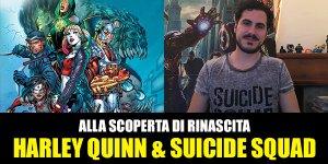 RW-Lion, DC Comics: Alla scoperta di Rinascita – Harley Quinn & Suicide Squad