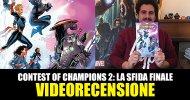 Panini, Marvel – Contest of Champions 2: La Sfida Finale, la videorecensione