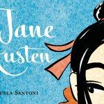 Edizioni BeccoGiallo presenta: Jane Austen, di Manuela Santoni