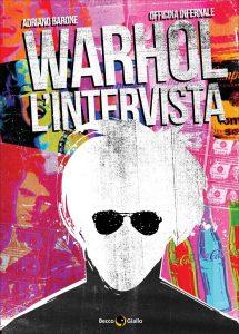 Warhol - L'intervista, copertina di Officina Infernale