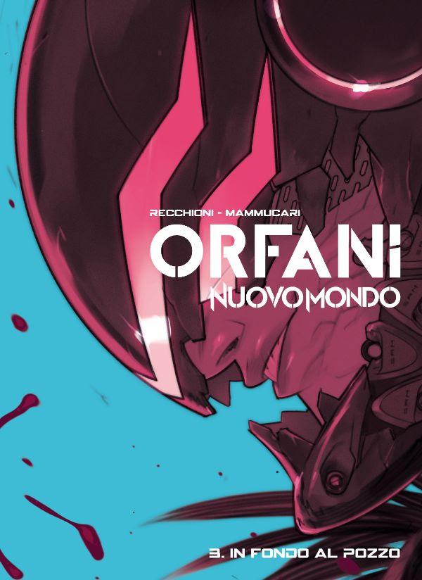 Orfani - Nuovo Mondo vol. 3: In fondo al pozzo, copertina di Matteo De Longis