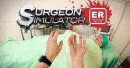 Surgeon Simulator: Experience Reality, l'allegro chirurgo in VR – Recensione