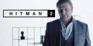 Hitman 2, il primo Bersaglio Elusivo, L'Immortale, sarà Sean Bean