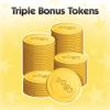 Triple Bonus Tokens Thursday 02/16