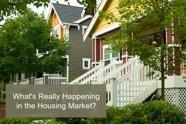 What's Really Happening in the Housing Market?